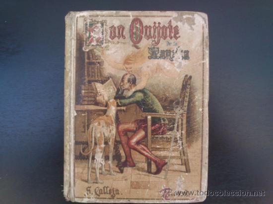 DON QUIJOTE DE LA MANCHA (---CALLEJA ---AÑO 1905) (Libros Antiguos, Raros y Curiosos - Literatura Infantil y Juvenil - Novela)