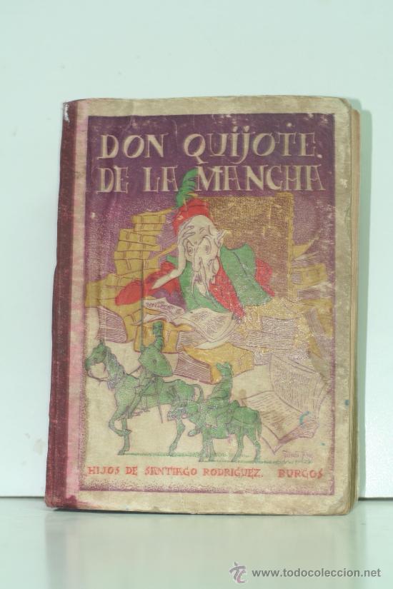 EL INGENIOSO HIDALGO D. QUIJOTE DE LA MANCHA. THE INGENIOUS GENTLEMAN DON QUIXOTE (Libros Antiguos, Raros y Curiosos - Literatura Infantil y Juvenil - Novela)