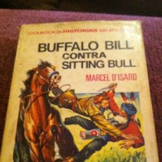 Libros antiguos: BUFALO BILL CONTRA SITTING BULL. MARCEL D'ISSARD.. Lote 33460676