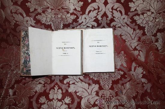 Libros antiguos: 5888- EL NUEVO ROBINSON. SR. CAMPE. IMP ANTONIO SIERRA. 2 TOMOS. 1841 - Foto 2 - 35005310