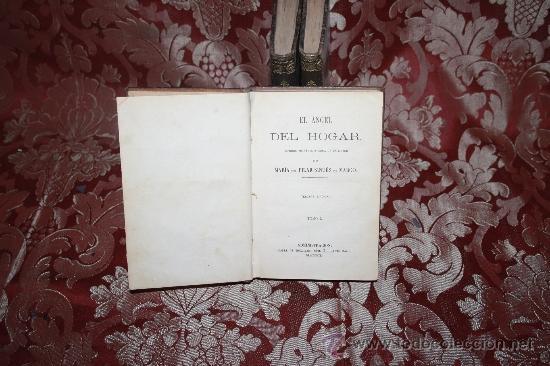 Libros antiguos: 5889 - EL ANGEL DEL HOGAR. MARIA DEL PILAR SINUES. IMP ESPAÑOLA. 3 VOL.1862. - Foto 2 - 35005949