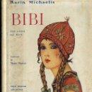 Libros antiguos: KARIN MICHAELIS : BIBÍ (JUVENTUD, 1934) PRIMERA EDICIÓN EN CATALÁN. Lote 35571399