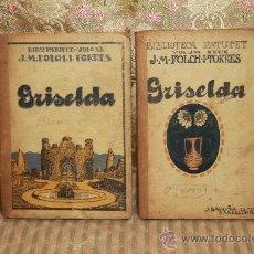 Libros antiguos: 2496- GRISELDA. J.M.FOLCH I TORRES. EDIT. J. BAGUÑA. 1921. 2 VOL. . Lote 35775866