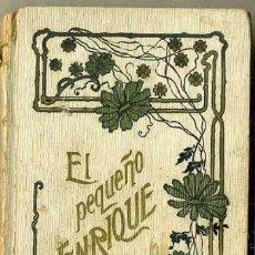 Libros antiguos: SCHMID : EL PEQUEÑO ENRIQUE (LIB. DE MONTSERRAT, 1901) . Lote 35912602