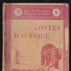 Libros antiguos: LES LIVRES ROSES POUR LA JEUNESSE 9, CONTES D'AFRIQUE- 1909 LIBRAIRIE LAROUSSE, EN FRANCES, MUY ILU. Lote 36109971