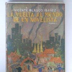 Libros antiguos: LA VUELTA AL MUNDO DE UN NOVELISTA, POR VICENTE BLASCO IBAÑEZ, TOMOS 1-2-3, EDITORIAL PROMETEO, 1924. Lote 36255115