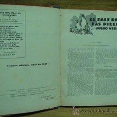 Libros antiguos: EN EL PAIS DE LAS PIELES - UN CAPITAN DE QUINCE AÑOS / EDITORIAL MOLINO 1ª EDICION 1936. Lote 36257623