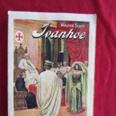 Libros antiguos: IVANHOE - WALTER SCOTT - 1935. Lote 38217320