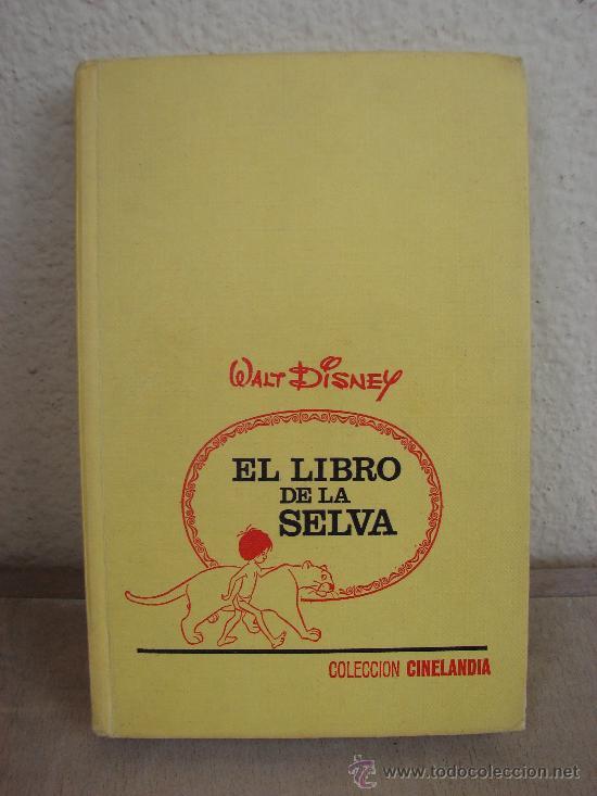 COLECCIÓN CINE-LANDIA Nº 3 - EL LIBRO DE LA SELVA - ED.BRUGUERA - 1ª EDICIÓN JUN-1975 (Libros Antiguos, Raros y Curiosos - Literatura Infantil y Juvenil - Novela)