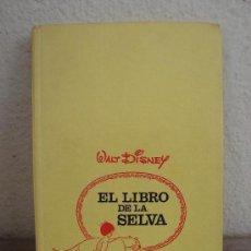 Libros antiguos: COLECCIÓN CINE-LANDIA Nº 3 - EL LIBRO DE LA SELVA - ED.BRUGUERA - 1ª EDICIÓN JUN-1975. Lote 36599901