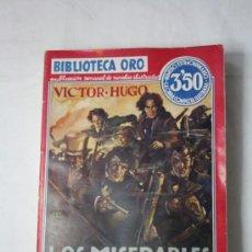 Livros antigos: LIBRO LOS MISERABLES - VICTOR HUGO - COLECCIÓN BIBLIOTECA DE ORO Nº II-15 AÑO II. Lote 36693680