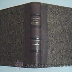 Libros antiguos: HISTOIRE FANTASTIQUE DU CÊLEBRE PIERROT. PARIS. FURNE ET CIE, LIBRAIRES EDITEURS. 1865. Lote 29464314