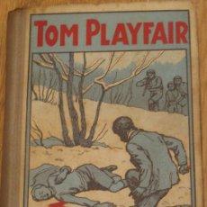 Libros antiguos: TOM PLAYFAIR R.P. FRANCISCO FINN TIPOGRAFÍA LA EDUCACIÓN AÑO 1924. Lote 37066129