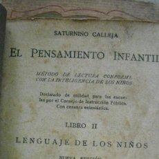Libros antiguos: EL PENSAMIENTO INFANTIL. CALLEJA, SATURNINO. Lote 37308546