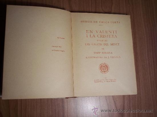 Libros antiguos: HEROIS DE CALÇA CURTA EN VALENTI I LA CRISTETA (JOSEP MIRACLE) AÑO 1933 - Foto 3 - 37552961