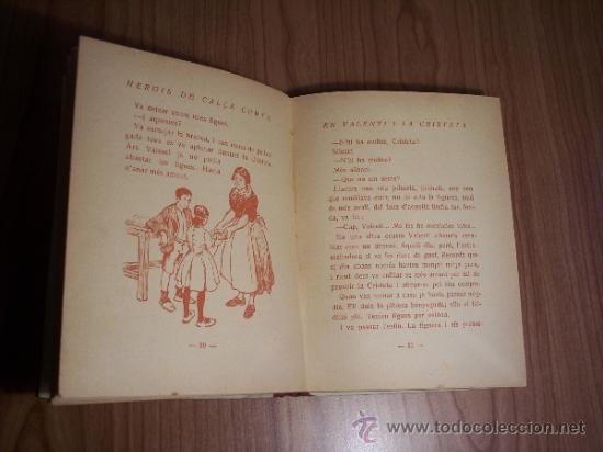 Libros antiguos: HEROIS DE CALÇA CURTA EN VALENTI I LA CRISTETA (JOSEP MIRACLE) AÑO 1933 - Foto 4 - 37552961