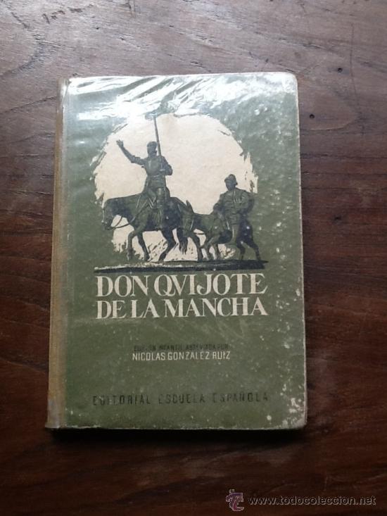 EL INGENIOSO HIDALGO DON QUIJOTE DE LA MANCHA, DE MIGUEL DE CERVANTES, ABREV. POR NICOLAS GONZALEZ (Libros Antiguos, Raros y Curiosos - Literatura Infantil y Juvenil - Novela)