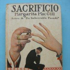 Libros antiguos: SACRIFICIO. MARGARITA MAC GILL.ED. IBERIA 1926. Lote 37917836