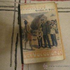 Libros antiguos: LAS VACACIONES, POR LA CONDESA DE SÉGUR. BIBLIOTECA ROSA (1925). Lote 38364300