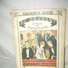 Libros antiguos: BIBLIOTECA GENTIL - XAVIER BONFILL, EL DESDENY, 1932. Lote 38477566