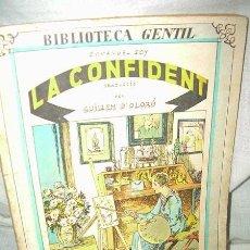 Libros antiguos: BIBLIOTECA GENTIL - EMMANUEL SOY , LA CONFIDENT , 1932. Lote 38477584