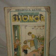 Libros antiguos: BIBLIOTECA GENTIL - R. BLASI I RABASSA , ELIONOR, 1933. Lote 38477746