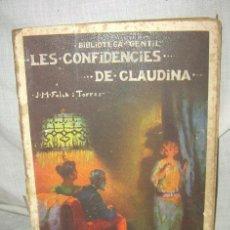 Libros antiguos: BIBLIOTECA GENTIL - J. M. FOLCH I TORRES , LES CONFIDÈNCIES DE CLAUDINA. Lote 38477797