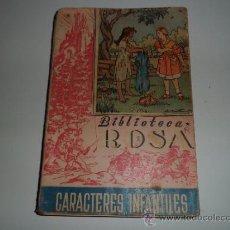 Libros antiguos: CARACTERES INFANTILES - BIBLIOTECA ROSA Nº 26 (1922). Lote 38925714