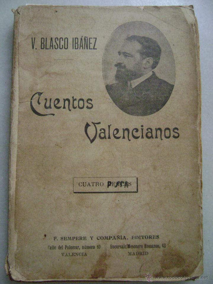 CUENTOS VALENCIANOS.V. BLASCO IBAÑEZ.275 (Libros Antiguos, Raros y Curiosos - Literatura Infantil y Juvenil - Novela)