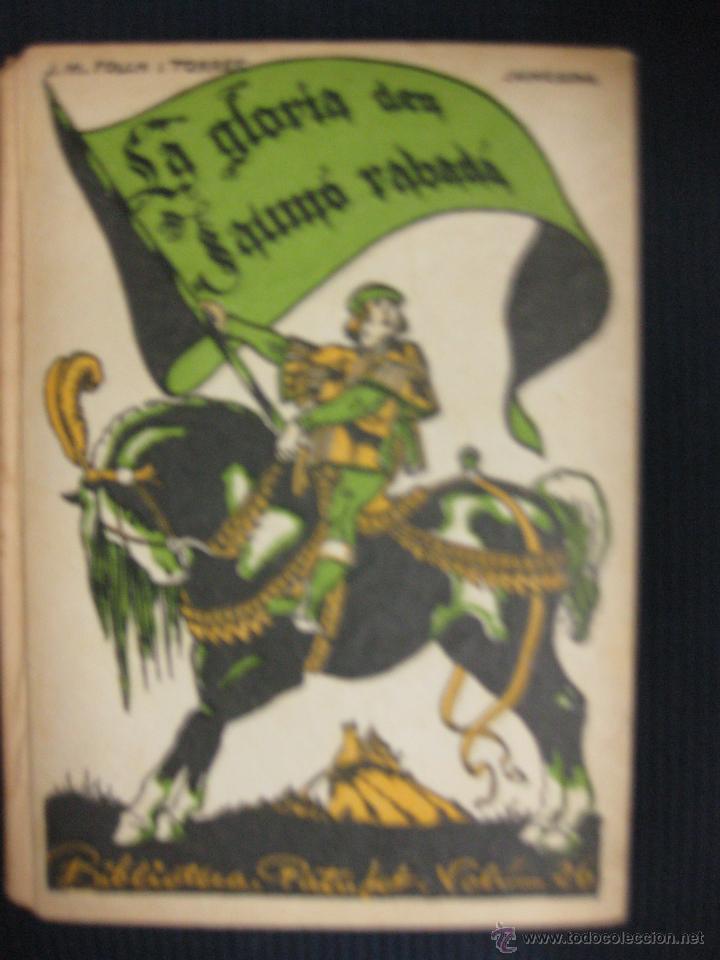 LA GLORIA DEN JAUMÓ RABADÀ.J.Mª FOLCH Y TORRES.BIBLIOTECA PATUFET Nº26.1922. (Libros Antiguos, Raros y Curiosos - Literatura Infantil y Juvenil - Novela)