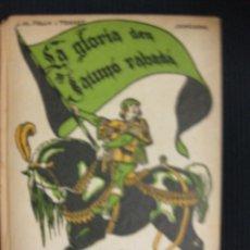 Libros antiguos: LA GLORIA DEN JAUMÓ RABADÀ.J.Mª FOLCH Y TORRES.BIBLIOTECA PATUFET Nº26.1922.. Lote 39839751