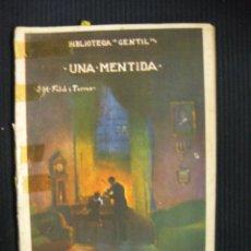 Libros antiguos: UNA MENTIDA. J.Mª FOLCH Y TORRES.BIBLIOTECA GENTIL. Nº29. 1926. Lote 39840262