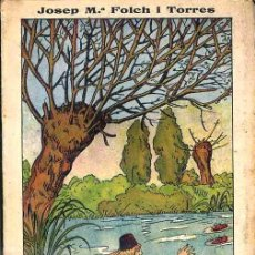 Libros antiguos: FOLCH I TORRES : LA GLÒRIA D'EN NICOLÍ (ELZEVIRIANA CAMÍ, 1924) EN CATALÁN - ILUSTRADO POR OPISSO. Lote 40353789