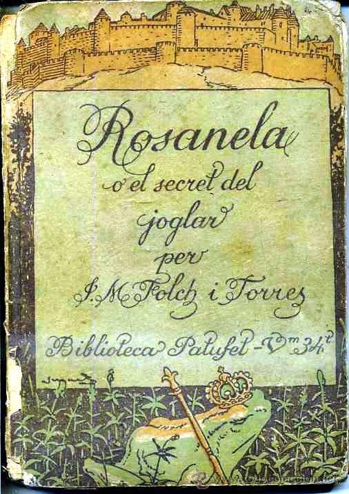 FOLCH I TORRES : ROSANELA 2ª PART (BAGUÑÁ, 1919) EN CATALÁN (Libros Antiguos, Raros y Curiosos - Literatura Infantil y Juvenil - Novela)