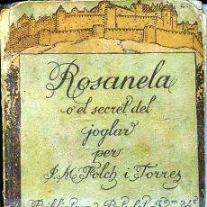 Libros antiguos: FOLCH I TORRES : ROSANELA 2ª PART (BAGUÑÁ, 1919) EN CATALÁN. Lote 40354155