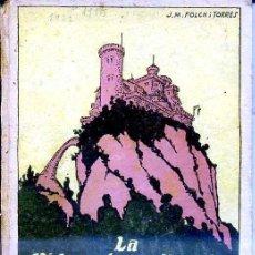 Libros antiguos: FOLCH I TORRES : LA VIDA EXTRAORDINARIA D'EN JAUMÓ RABADÀ (BAGUÑÁ, 1922) EN CATALÁN. Lote 40354331