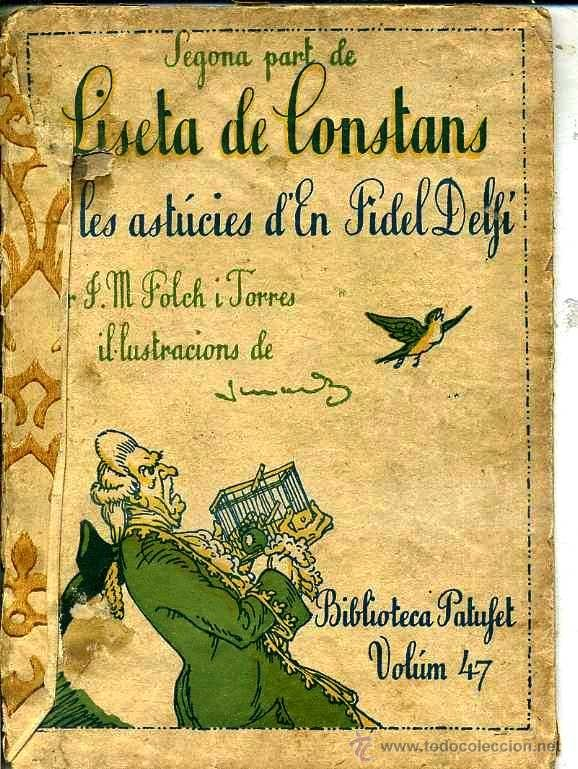 FOLCH I TORRES : LISETA DE CONSTANS II PART (BAGUÑÁ, 1924) EN CATALÁN (Libros Antiguos, Raros y Curiosos - Literatura Infantil y Juvenil - Novela)