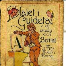 Libros antiguos: FOLCH I TORRES : BLAIET I GUIDETA (BAGUÑÁ, 1920) EN CATALÁN. Lote 40354878
