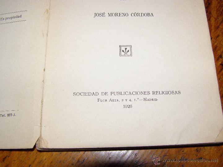 Libros antiguos: Otro Libro Muy Raro... - Martín el pescador - de José Moreno Córdoba - 1926 - Foto 6 - 147787586