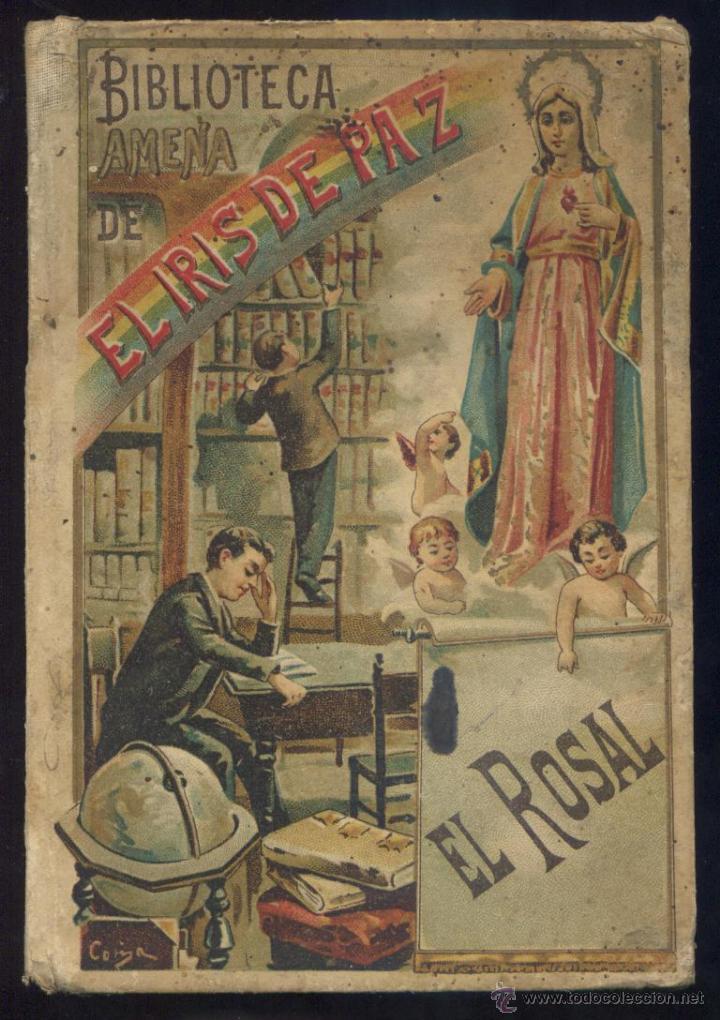 EL ROSAL - CRISTÓBAL SCHMID - AÑO 1901 - GRABADOS J. PAHISSA (Libros Antiguos, Raros y Curiosos - Literatura Infantil y Juvenil - Novela)