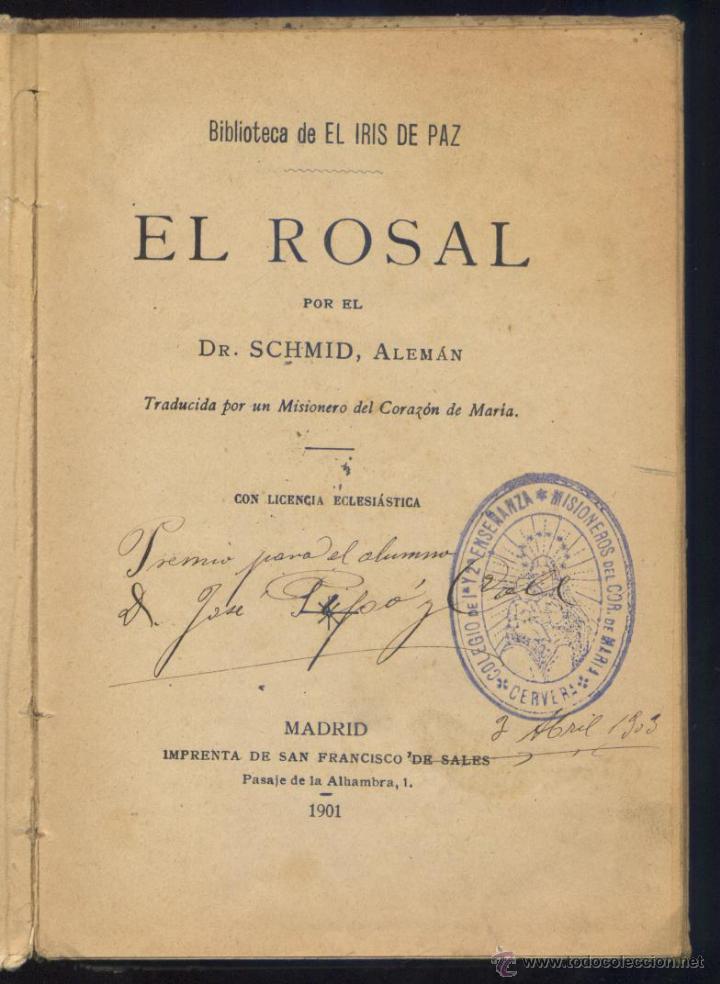 Libros antiguos: EL ROSAL - CRISTÓBAL SCHMID - AÑO 1901 - GRABADOS J. PAHISSA - Foto 3 - 40826492