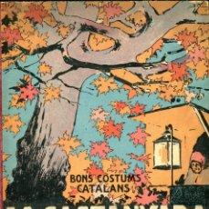 Libros antiguos: LA CASTANYADA AÑO 1933 ILUSTRACIONES J. VINYALS MUY BUEN ESTADO VER INFORMACION DETALLADA. Lote 41622406