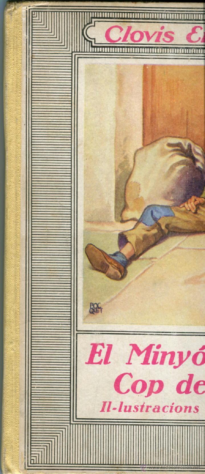 Libros antiguos: EL MINYO DEL COP DE PUNY ILUSTRACIONES DE OPISSO 1ª ED. 1934 BUEN ESTADO VER INFORMACION DETALLADA - Foto 3 - 41622798