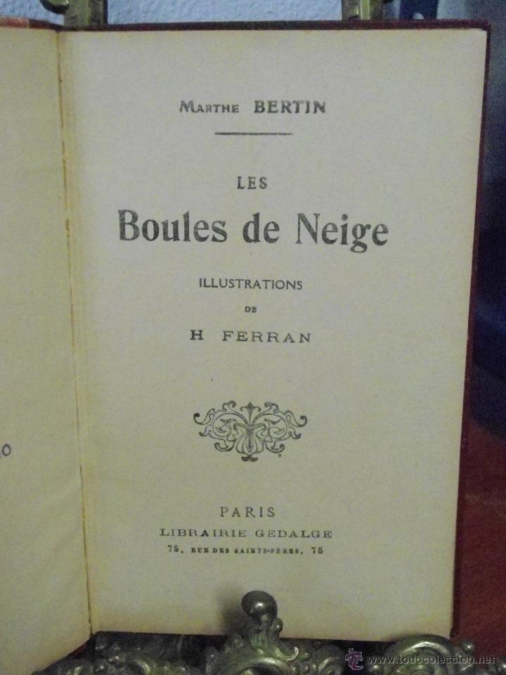 Libros antiguos: MARHE BERTIN. LES BOULES DE NEIGE. 1933 - Foto 3 - 41889004