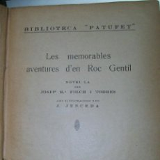 Libros antiguos: FOLCH I TORRES AVENTURES D´EN ROC GENTIL NIU D´ALIGUES BIBLIOTECA PATUFET AÑOS 20. Lote 42877024