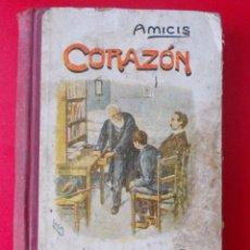 Libros antiguos: CORAZÓN, DIARIO DE UN NIÑO, DE EDMUNDO DE AMICIS. Lote 99880180