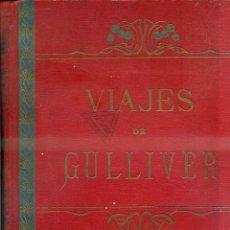 Libros antiguos: VIAJES DE GULLIVER - VERSIÓN DE PEDRO UMBERT (HENRICH, 1910) GRAN FORMATO, MUY ILUSTRADO. Lote 43769942