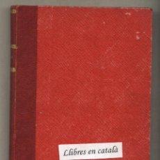Libros antiguos: GRISELDA. JOSEP Mª FOLCH I TORRES.BIBLIOTECA PATUFET. IL·LUSTRACIONS LLAVERIAS.BAGUÑÀ EDITOR. . Lote 43867649