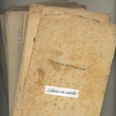 Libros antiguos: L'OCULTA VERITAT. JOSEP Mª FOLCH I TORRES. IL·LUSTRA LLUÍS MALLOL. MANQUEN ENTREGUES.. Lote 43919292