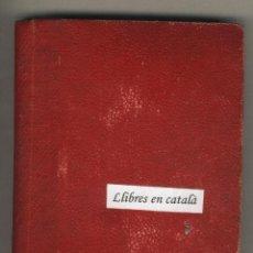Libros antiguos: LES MEMORABLES AVENTURES D'EN ROC GENTIL. JOSEP Mª FOLCH I TORRES.JUNCEDA.AMB EXLIBRIS. Lote 43919367